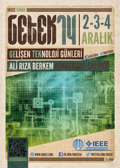 getek 14, getek, gelişen teknoloji günleri, istanbul üniversitesi, IEEE öğrenci kolu