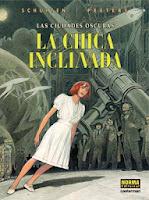 Ciudades Oscuras: La chica inclinada,François Schuiten,Benoît Peeters,Norma Editorial  tienda de comics en México distrito federal, venta de comics en México df