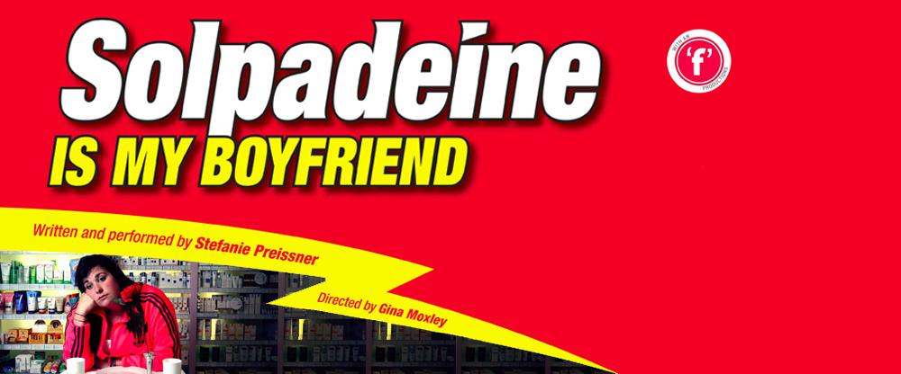 Solpadeine Is My Boyfriend