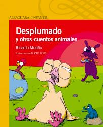 DESPLUMADO Y OTROS CUENTOS ANIMALES- ALFAGUARA