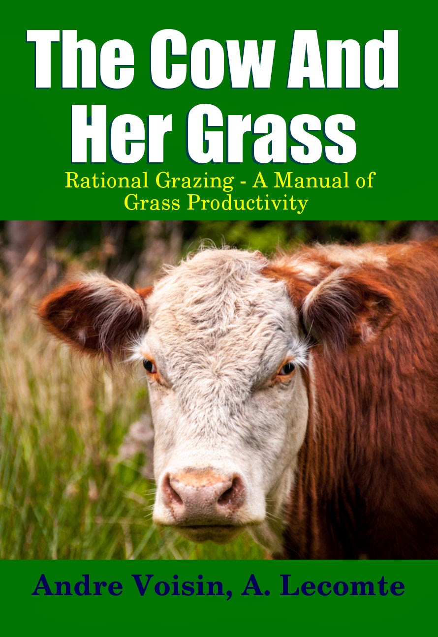 Get Your Copy of The Cow and Her Grass by Andre Voisin - Today!