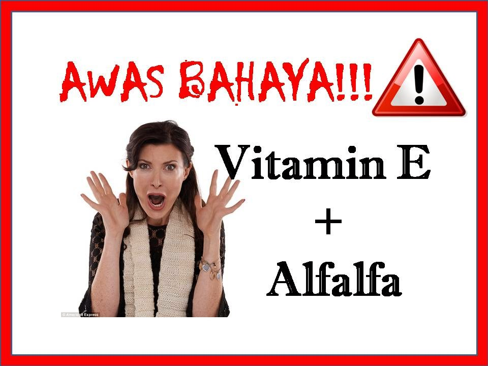 bahaya vitamin e dan alfalfa untuk hubungan intim