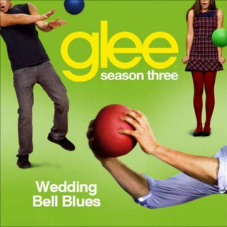 Glee - Wedding Bells Blues