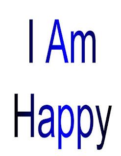 I am Happy.
