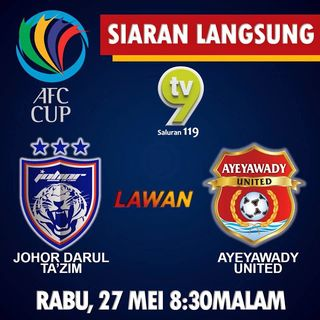 Video JDT vs Ayeyawady United (AFC Cup 27.5.15), Tonton Full Match