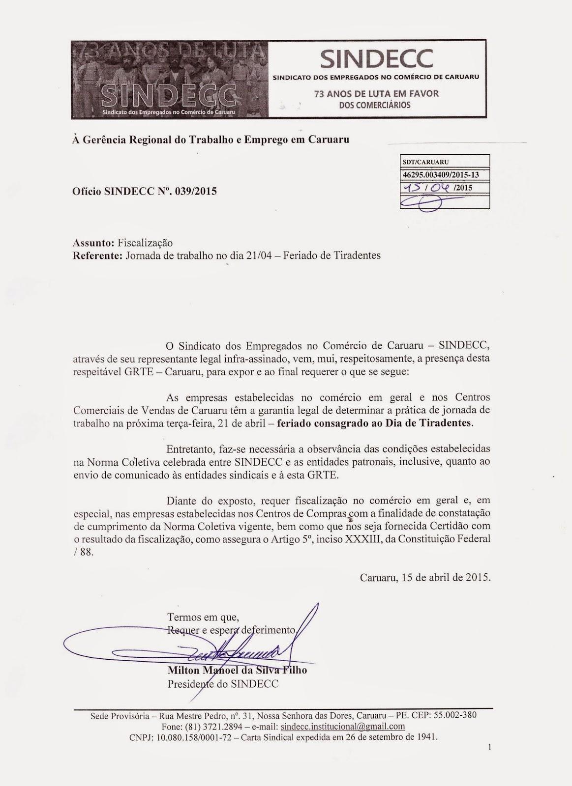 O SINDECC JÁ REQUEREU FISCALIZAÇÃO PARA O FERIADO DE 21.