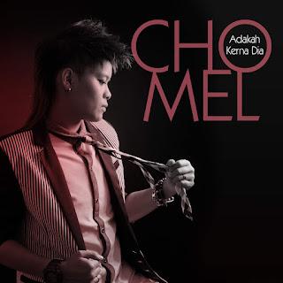 Chomel - Adakah Kerna Dia on iTunes