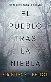 El pueblo tras la niebla- Cristian C. Bellot