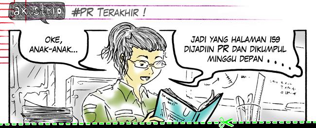 axstrip#PR Terakhir_page1_by Ax!