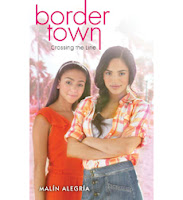 book cover of Border Town Crossing the Line by Malin Alegria published by Point Books