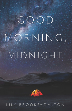 TO READ: Good Morning Midnight, Lily Brooks-Dalton