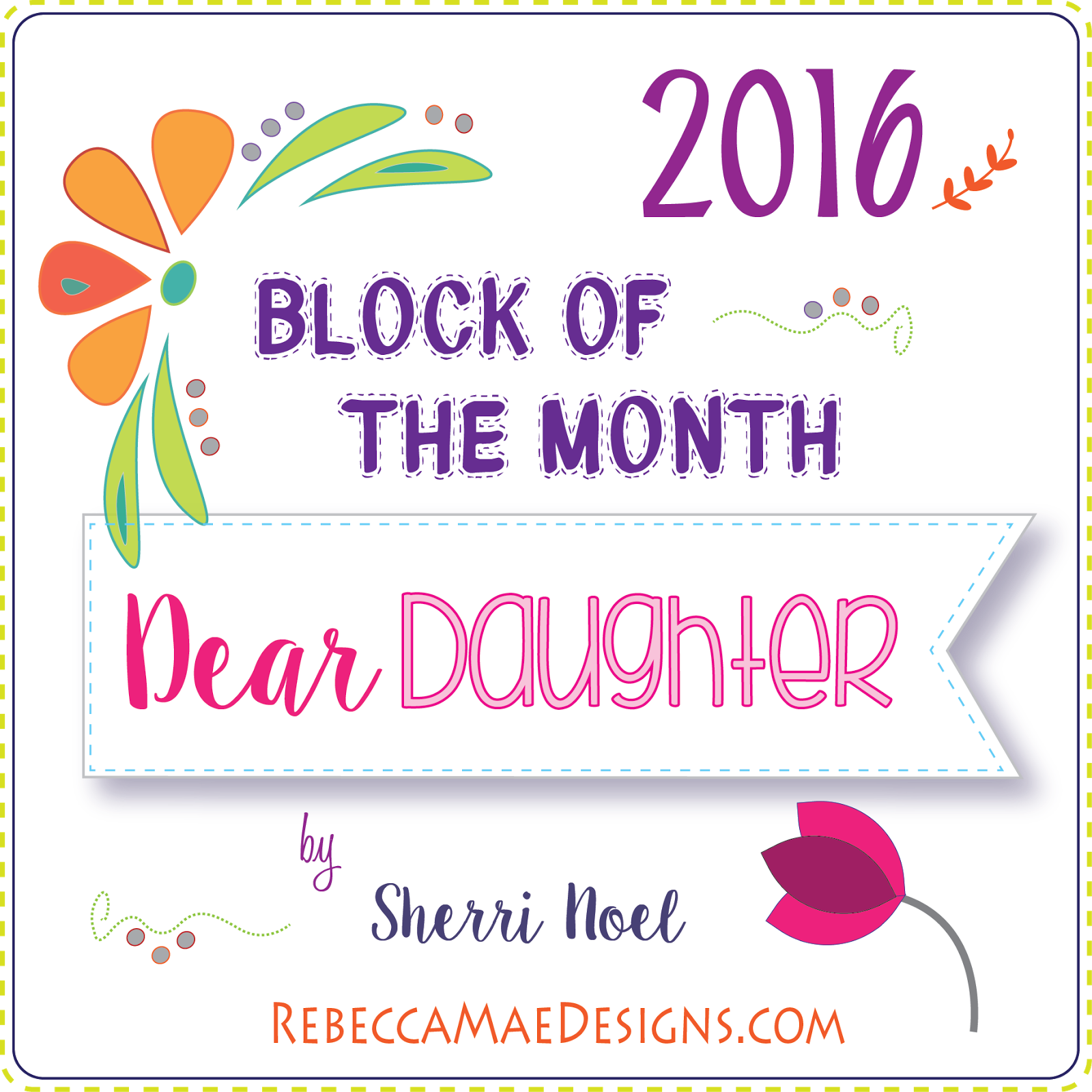 Dear Daughter BOM 2016