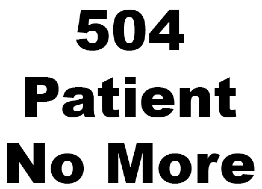 504 Patient No More logo in large blod text center justified.