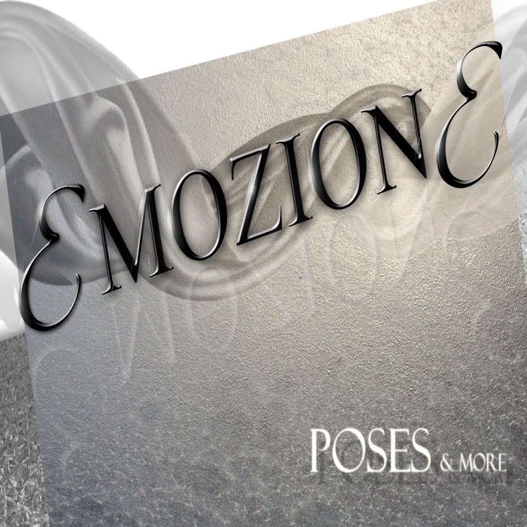 Emozione Poses & More