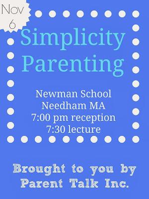 Simplicity Parenting Lecture Nov 6th via Parent Talk Inc