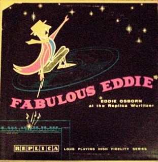 Eddie Osborn - Fabulous Eddie, Vol. 2, at the Replica Wurlitzer