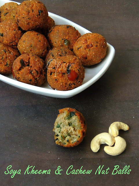 Soya Kheema &Cashew Nut Balls