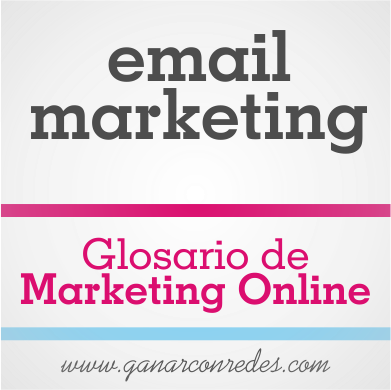 email marketing | Glosario de marketing Online