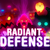 Radiant Defense v2.3.9 APK [Todos los paquetes Desbloqueados]