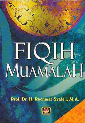 toko buku rahma: buku FIQH MUAMALAH Untuk UIN, STAIN, PTAIS dan Umum, pengarang rachmat syafei, penerbit pustaka setia
