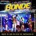 BONDE DO BRASIL - Áudio do DVD Ao Vivo em FORTALEZA / CE