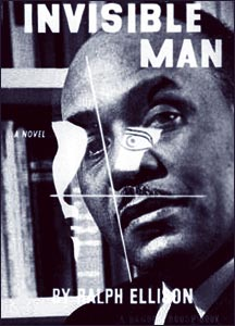 the invisible narrator in the invisible man a novel by ralph ellison The paperback of the invisible man by ralph ellison at barnes & noble  the nameless narrator of the novel describes growing up in a black.