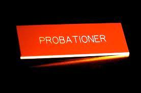 rights of probationer Definition of probationers in the legal dictionary  probationer a convict who is  the unique problem of apportioning constitutional rights to probationers was.