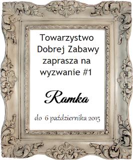 http://tdz-wyzwaniowo.blogspot.ie/2015/09/wyzwanie-1-ramka.html