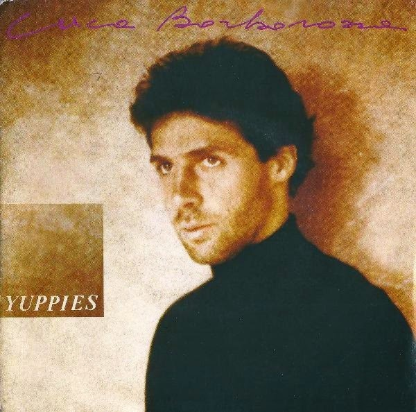 Luca Barbarossa - Yuppies