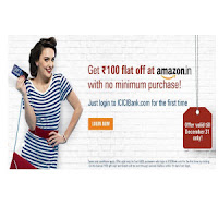 Get Rs.100 flat Off at Amazon India With No Minimum Purchase for ICICI Bank First Time Net Banking users : BuyToEarn