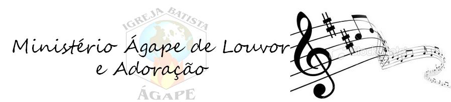 Ministério Ágape de Louvor & Adoração
