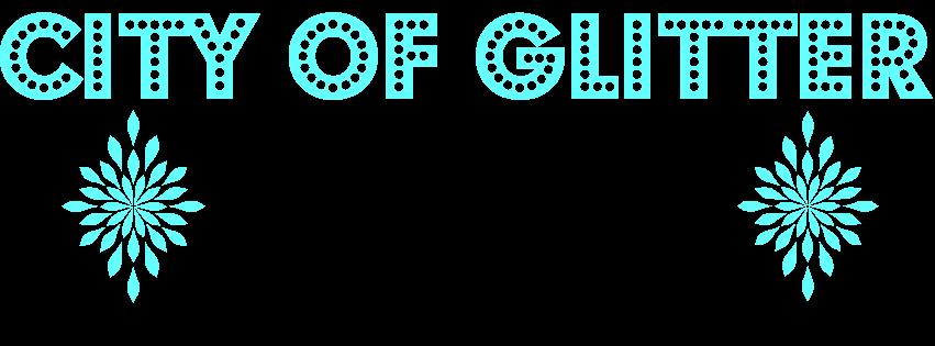 City Of Glitter