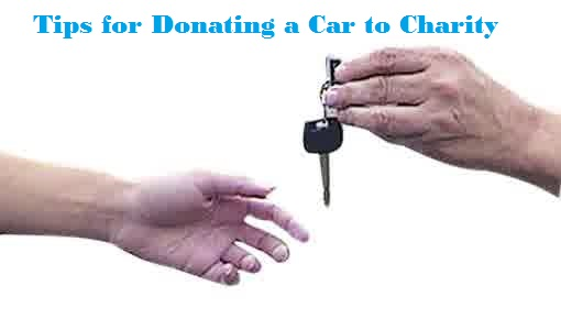 Tips for Donating a Car to Charity