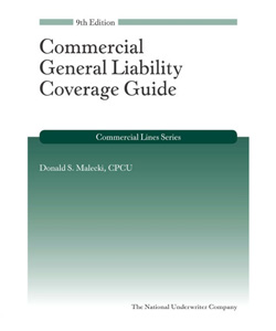 Commercial General Liability Coverage Guide, 9th Edition