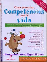 EDUCAR COMPETENCIAS PARA LA VIDA según la Organización Mundial para la Salud