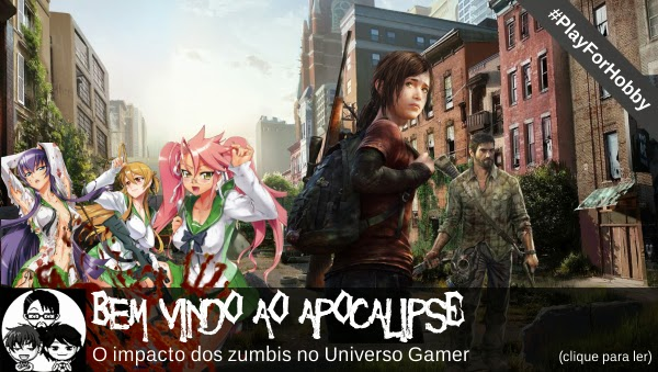 Pocket Hobby - www.pockethobby.com - #PlayForHobby - Apocalipse Z, High School of the Dead, The Last of Us e muito mais!