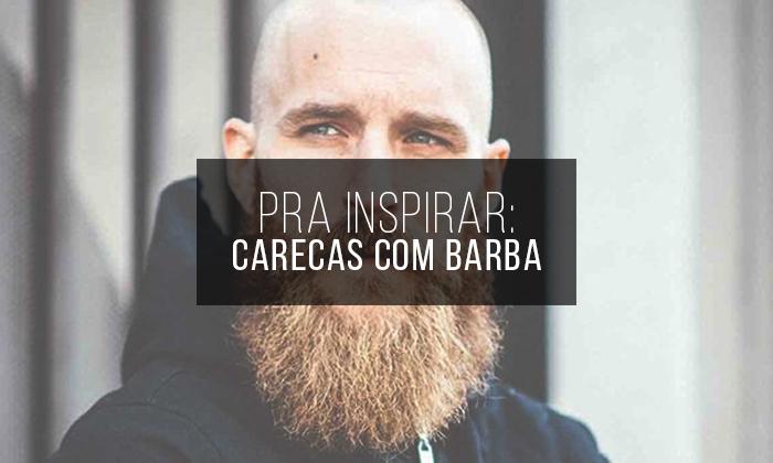 Macho Moda Blog De Moda Masculina Carecas Com Barba