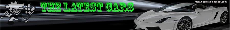 The Latest Cars
