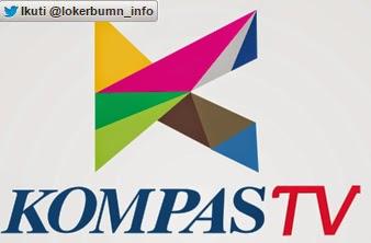 Informasi Lowongan Kerja Kompas TV Terbaru