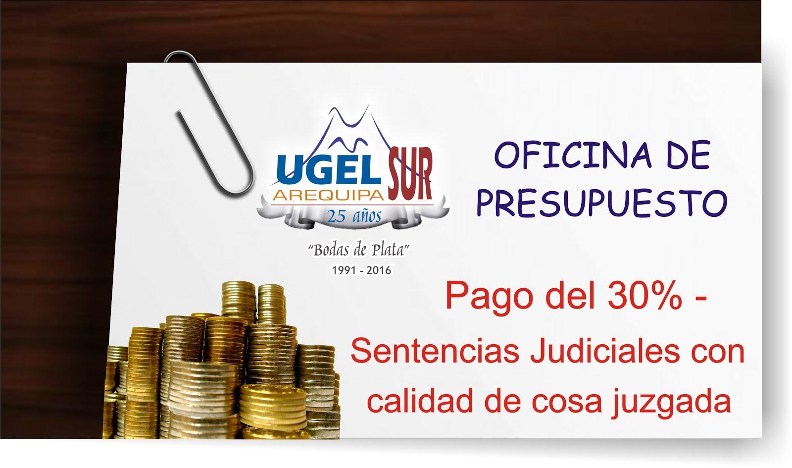PAGO DEL 30% - SENTENCIAS JUDICIALES CON CALIDAD DE COSA JUZGADA - LEY N° 30137