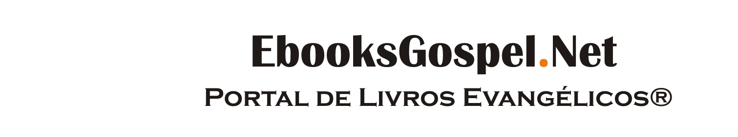 Ebooks Gospel | Download de Livros Evangélicos