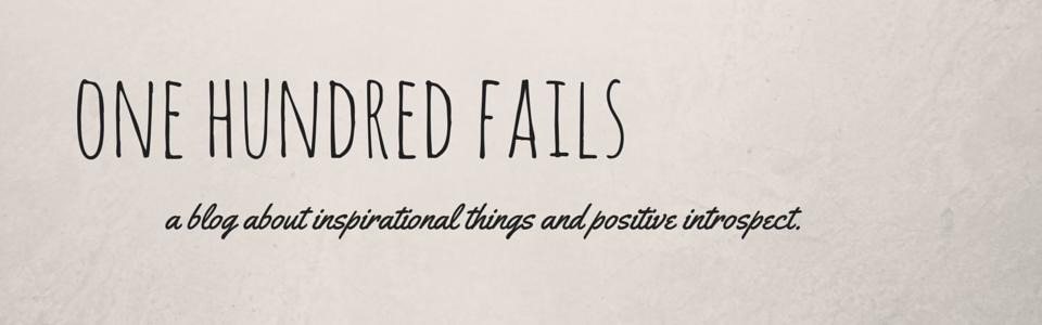 100 fails