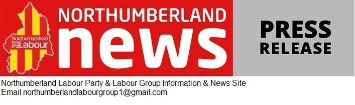 News and Information from Northumberland Labour Group