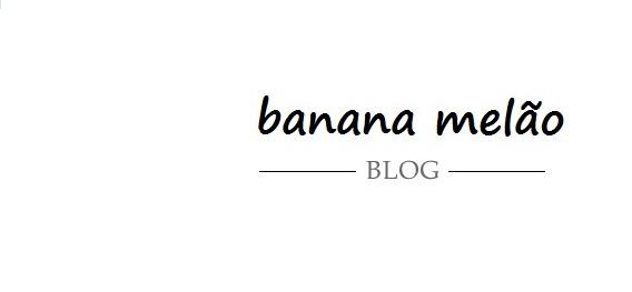 Banana Melão