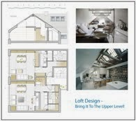 Loft Design - Bring It to the Upper Level
