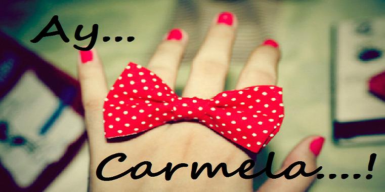 Ay Carmela..!!!
