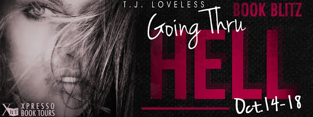 Going Thru Hell by T.J. Loveless