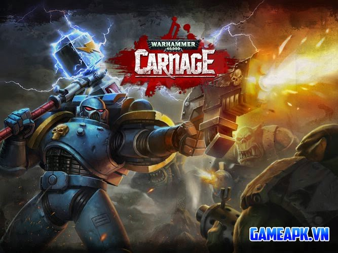 Warhammer 40,000: Carnage v192759 hack full tiền cho Android