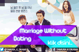 SINOPSIS Marriage Without Dating Lengkap