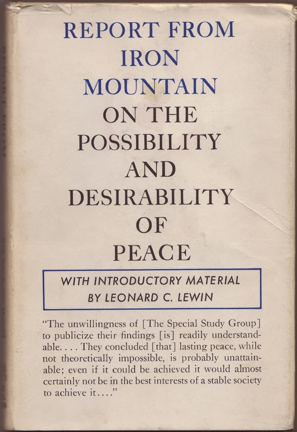 Report From Iron Mountain: On the Possibility and Desirability of Peace, 1967
